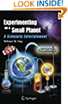Experimenting on a Small Planet: A Sc...