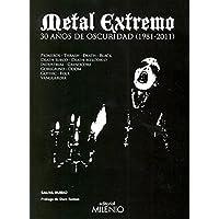Metal extremo: 30 años de oscuridad (1981-2011) (Música)