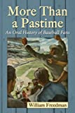 More Than a Pastime, William Freedman, 078649381X