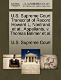 U. S. Supreme Court Transcript of Record Howard L. Nostrand et Al. , Appellants, V. Thomas Balmer et Al, , 1270061348