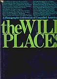 The Wild Places, Ann Sutton and Myron Sutton, 006014176X