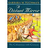 Front cover for the book A Distant Mirror: The Calamitous 14th Century by Barbara W. Tuchman