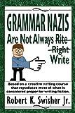 Bargain eBook - Grammar Nazis Are Not Always Rite  Right  Write