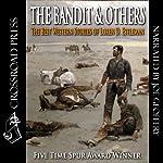 The Bandit & Others: The Best Western Stories of Loren D. Estleman   Loren D. Estleman