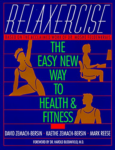 Relaxercise: The Easy New Way to Health