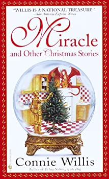 Miracle and Other Christmas Stories Kindle Edition by Connie Willis  (Author)