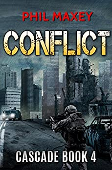 Conflict (Cascade Book 4) by [Maxey, Phil]