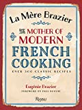 La Mere Brazier: The Mother of Modern French Cooking