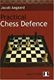 Practical Chess Defence, Jacob Aagaard, 9197524441