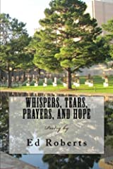 Whispers, Tears, Prayers, and Hope Paperback