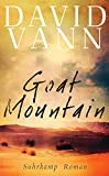 Goat Mountain: Roman (suhrkamp taschenbuch, Band 4646)