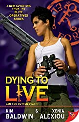 Dying to Live (Elite Operatives series Book 4) (English Edition)