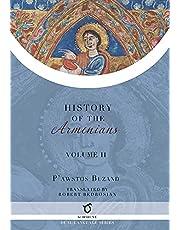History of the Armenians: Volume 2