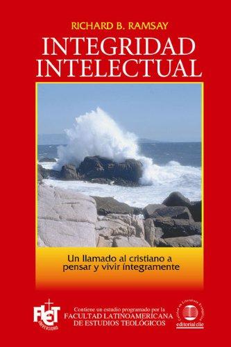 Integridad intelectual (Spanish Edition) pdf