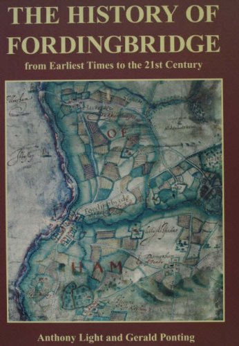 The History of Fordingbridge: From Earliest Times to the 21st Century