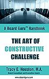 img - for The Art of Constructive Challenge (Board Guru Handbook Book 2) book / textbook / text book