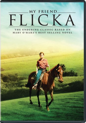 Classic Christmas Songs In Spanish - My Friend Flicka: The Enduring Classic Based on Mary O'Hara's Best Selling Novel