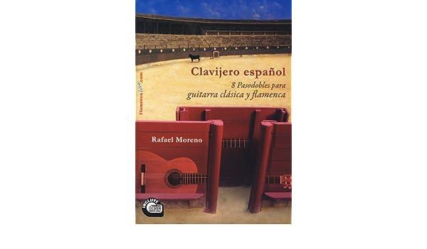 PASODOBLES - Clavijero Español 8 Pasodobles para Guitarra Clasica y Flamenca Inc.CD Moreno: Amazon.es: PASODOBLES: Libros