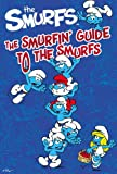 The Smurfin' Guide to the Smurfs, Natalie Shaw and Elizabeth Dennis Barton, 1442422912