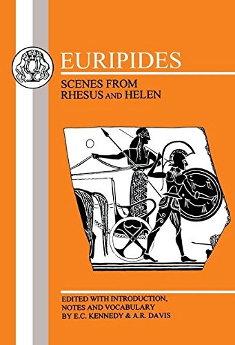 Euripides: Scenes from Rhesus and Helen (Greek Texts)