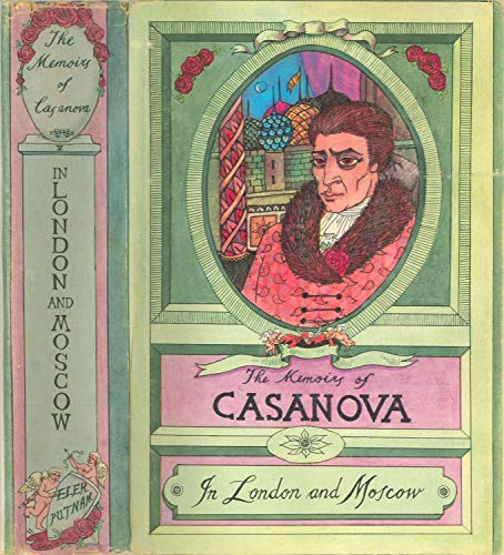 THE MEMOIRS OF CASANOVA: IN LONDON AND MOSCOW : Illustrated (THE MEMOIRS OF JACQUES CASANOVA de SEINGALT.  COMPLETE (Vol.1 to 6 - Illustrated) Book 5) (The Complete Memoirs Of Jacques Casanova De Seingalt)