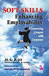 Soft Skills Enhancing Employability Connecting Campus with Corporate