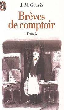 Brèves de comptoir, tome 3 : 1994 par Gourio