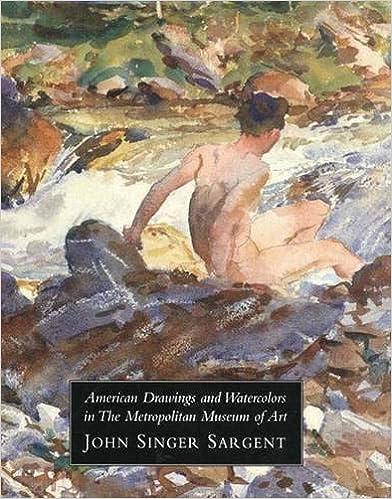 John Singer Volume 3 American Drawings and Watercolors in The Metropolitan Museum of Art