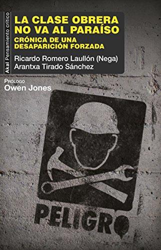 LA CLASE OBRERA NO VA AL PARAÍSO (Pensamiento crítico nº 52) (Spanish Edition