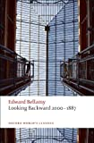 Looking Backward 2000-1887 (Oxford World's Classics), Edward Bellamy, 0199552576
