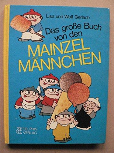 Das große Buch von den Mainzelmännchen