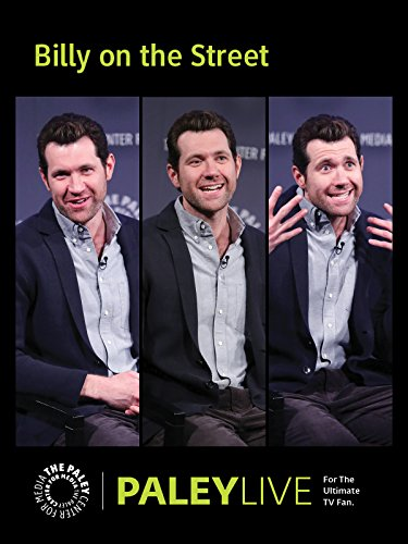 Billy on the Street: Billy Eichner at PaleyLive ()