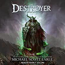 The Destroyer: The Destroyer, Book 1 Audiobook by Michael-Scott Earle Narrated by Kevin T. Collins