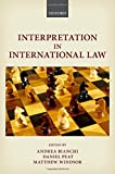Interpretation in International Law, , 0198725744