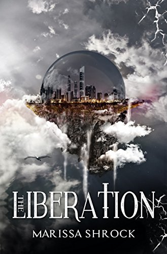 Book: The Liberation (Emancipation Warriors Book 2) by Marissa Shrock