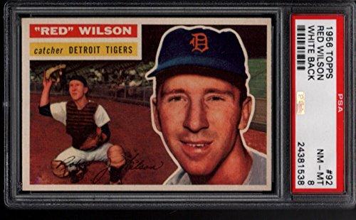 1956 Topps #92 Red Wilson Detroit Tigers White Back PSA 8 NMMT 31241