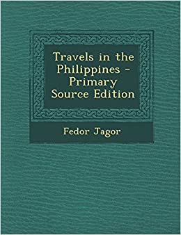 Book Travels in the Philippines - Primary Source Edition