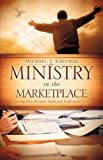 Ministry in the Marketplace, Michael S. Kocurek, 1615799583