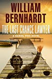 The Last Chance Lawyer (Daniel Pike Series Book 1)