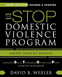 The Stop Domestic Violence Program: Group Leader's Manual (Norton Professional Book)
