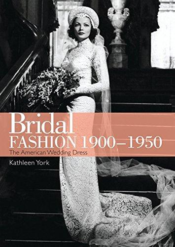 Download Bridal Fashion 1900–1950 (Shire Library USA) PDF