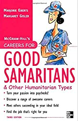 Careers for Good Samaritans and Other Humanitarian Types, 3rd edition (Careers For Series)