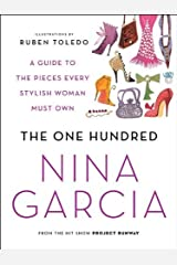 The One Hundred: A Guide to the Pieces Every Stylish Woman Must Own Kindle Edition