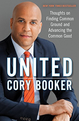 United: Thoughts on Finding Common Ground and Advancing the Common Good (List Of Political Offices To Run For)