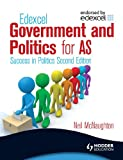 Edexcel Government and Politics for AS, Neil Mcnaughton, 0340958677