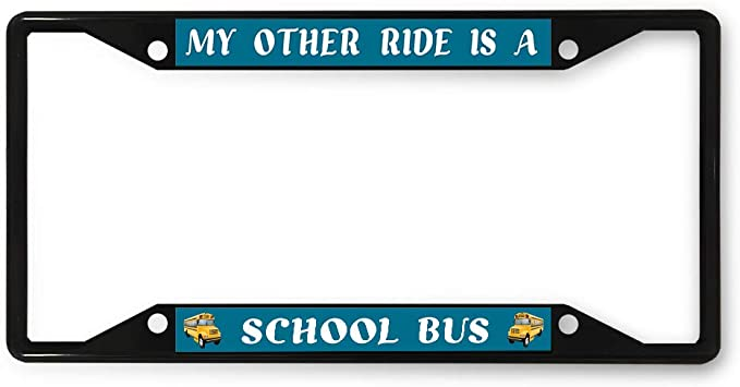 Licence Plate Frames My Other Ride Is A School Bus Metal License ...