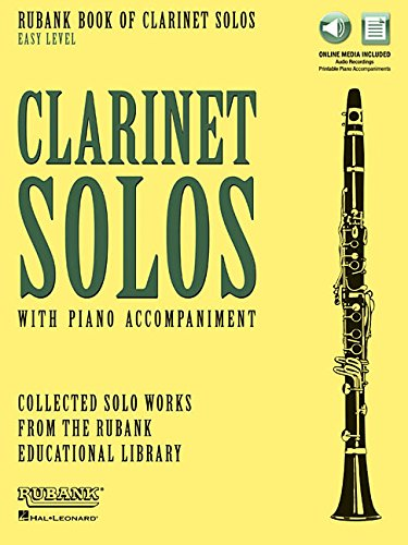 (Rubank Book of Clarinet Solos - Easy Level: Book with Online Audio (stream or download))