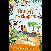 Bruiloft op slippers (Campinggeluk Book 2)
