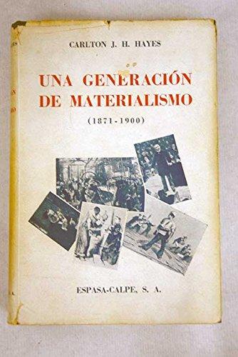 UNA GENERACION DE MATERIALISMO (1871- 1900): Amazon.es: HAYES ...