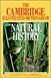 img - for The Cambridge Illustrated Dictionary of Natural History by Lincoln, R. J., Boxshall, G. A. (1987) Hardcover book / textbook / text book